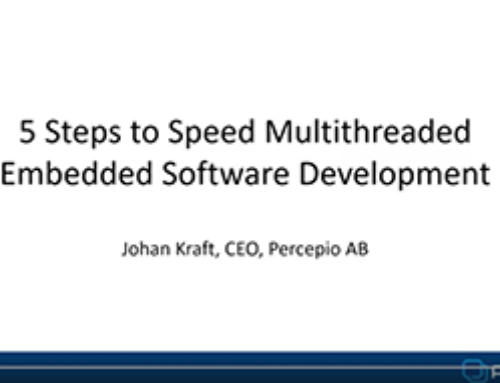 5 Steps to Speed Multithreaded Embedded Software Development
